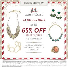 www.chloeandisabel.com/boutique/sarahsutter Cyber Monday is almost here! For 24 hours only, shop 40-65% off on my c+i boutique!