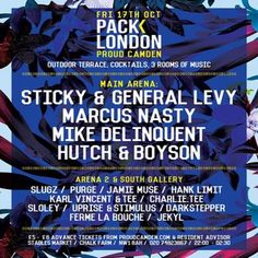 Pack London - Sticky & General Levy, Marcus Nasty And More at Proud Camden, The Horse Hospital, The Stables Market, Chalk Farm Road, London, NW1 8AH, UK.On 17-18 Oct, 2014 at 10pm-4am.URL: Tickets: http://atnd.it/16473-1  Category: Nightlife  Prices: 1st Release £6, 2nd Release £8  Artists: Sticky, General Levy, Marcus Nasty, Mike Delinquent, Hutch, Boyson, Slugz, Purge, Hank Limit, Jamie Muse, Karl Vincent & Tee, Sloley, Uprise & Stimulus, Charlie.Tee, Darkstepper, Ferme La Bouche, Jekyl