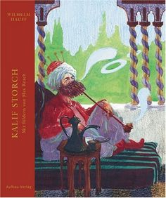 Kalif Storch by Wilhelm Hauff   LibraryThing