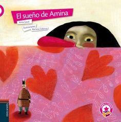 El sueño de Amina.  Gasol, Anna Ilustrador: Cabassa, Mariona. Amina vive en una ciudad en guerra. Ella le cuenta a su madre sus deseos de vivir en un lugar en paz donde los niños puedan jugar en la calle y no tener miedo al ir a la escuela.