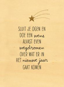 - nieuwjaar-sluit-je-ogen-en-wensnieuwjaarskaart - nieuwjaar-sluit-je-ogen-en-wens Get Christmas ringtones and wallpapers for free The Words, Cool Words, Words Quotes, Love Quotes, Inspirational Quotes, Sayings, Quotes About New Year, Year Quotes, Christmas Quotes