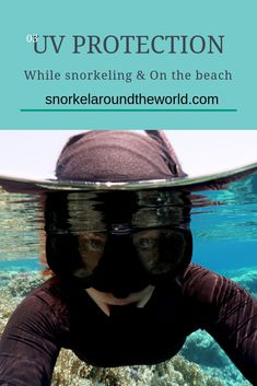 How to protect your skin against harmful UV rays while snorkeling and on the beach? UV protection tips from snorkelers. Eye Damage, Parts Of The Eye, Beach Hacks, Scuba Diving Equipment, Best Snorkeling, Tanning Bed, Broad Spectrum Sunscreen, Sun Care, How To Protect Yourself