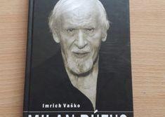 Imrich Vaško: Milan Rúfus Einstein, Milan, Poems, Ads, Author, Poetry, A Poem, Verses