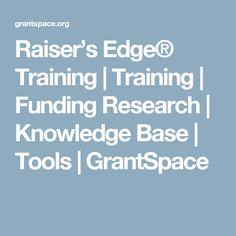 Raiser's Edge® Training | Training | Funding Research | Knowledge Base | Tools | GrantSpace