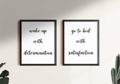 Wake up with determination & Go to bed with satisfaction   Bedroom Wall Art - Set of 2 Prints   above bed decor, inspirational quotes signs by SmallMiraclePrints on Etsy