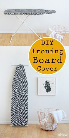 DIY iron board cover: http://www.ehow.com/how_12343345_diy-ironing-board-cover.html?utm_source=pinterest.com&utm_medium=referral&utm_content=freestyle&utm_campaign=fanpage