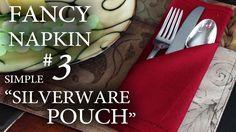 """Fancy Napkin #3 - Simple """"Silverware Pouch"""""""
