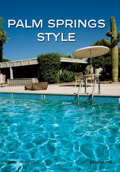 Palm Springs Style | Assouline Publishing