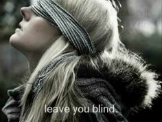 """""""my love, leave yourself behind, beat inside me, leave you blind"""""""
