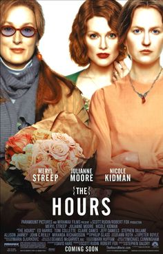 The Hours is a 2002 drama film directed by Stephen Daldry, and starring Nicole Kidman, Meryl Streep, Julianne Moore and Ed Harris. The screenplay by David Hare is based on the 1999 Pulitzer Prize-winning novel of the same title by Michael Cunningham. The Hours, Julianne Moore, Film Movie, Film Fiction, Cinema Paradisio, Stephen Dillane, Miranda Richardson, Michael Cunningham, Bon Film