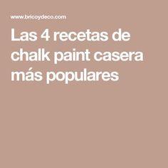 Las 4 recetas de chalk paint casera más populares