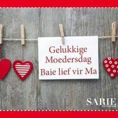 moedersdag boodskappies in afrikaans Mom Quotes, Family Quotes, Cute Quotes, Qoutes, Birthday Greetings, Birthday Wishes, Love My Sister, My Love, Mother Day Wishes