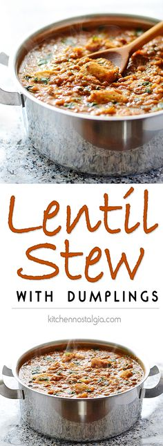 Lentil Stew with Dumplings - a simple meal to keep you warm and full - kitchennostalgia.com
