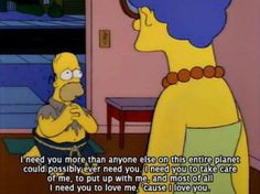 22 Times Homer And Marge Simpson Gave Us Relationship Goals Homer Quotes, Homer Simpson Quotes, Simpsons Quotes, Simpsons Cartoon, Homer And Marge, Kid Memes, Relationship Memes, Life Humor, Motivation
