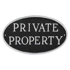 Montague Metal Products Private Property Oval Wall Plaque - SP-18SM-BS