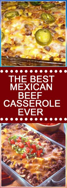 THE BEST MEXICAN BEEF CASSEROLE EVER #dinnerrecipes #souprecipes #dinner #dinnertime #soup #easydinner