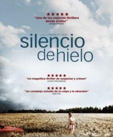 Silencio de hielo (2010) online disponible en Castellano, Latino y Subtitulada « Peliculas Yonkis, Ver Películas Online