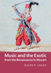 Our #UniversityofRochester Press Series Editor, Ralph Locke has just published a book with #CambridgeUniversityPress. Take a look!  As #Europeans explored distant lands and settled new continents from the #1500s to around #1800, their impressions of #foreign #cultures were reflected in the performing arts, notably those involving #music. http://boybrew.co/1KPcrq8