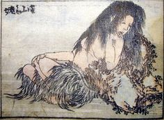 "Yama-uba by Hokusai || Yamauba / 山姥 / 山うば , Yamamba or Yamanba a monstrous Crone, ""her unkempt hair long and golden white ... her kimono filthy and tattered,"" with cannibalistic tendencies."