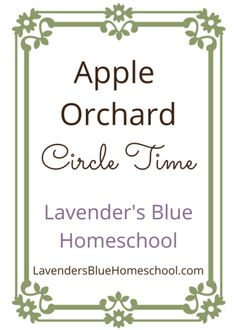 Apple Orchard, a fall circle time by Lavender's Blue Homeschool