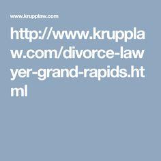 http://www.krupplaw.com/divorce-lawyer-grand-rapids.html