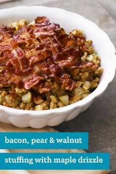 Bacon, Pear & Walnut Stuffing with Maple Drizzle – Bacon and walnuts ...