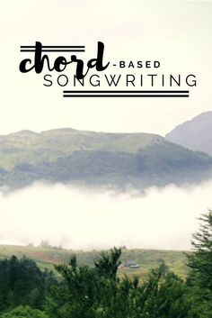 Learn how to write chord progressions for your songs | Modern Songstress Blog