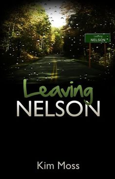 Leaving Nelson (Bailey Baxter series Book 1) by Kim Moss, http://www.amazon.com/dp/B00J515WAI/ref=cm_sw_r_pi_dp_f.nHub17H3DKE