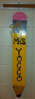 Teacher Appreciation Pencil Door Hanger as a gift for the my girl's teachers