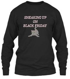 Sneaking Up On Black Friday