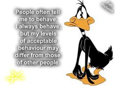 People tell me to behave funny quotes quote crazy funny quote funny quotes looney tunes funny sayings looney toons daffy duck humor Looney Tunes Funny, Funny Cartoons, Funny Dating Quotes, Sarcastic Quotes, Funny Sayings, Qoutes, Daffy Duck Quotes, Puppy Meme, Funny Cute Memes