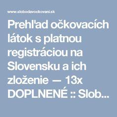 Prehľad očkovacích látok s platnou registráciou na Slovensku a ich zloženie — 13x DOPLNENÉ :: Sloboda v očkovaní