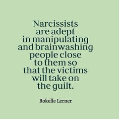 Narcissists are adept in manipulating and brainwashing people close to them so that the victims will take on the guilt. Narcissistic People, Narcissistic Mother, Narcissistic Behavior, Narcissistic Sociopath, Sad Quotes, Life Quotes, Inspirational Quotes, Quotes Images, Abusive Relationship