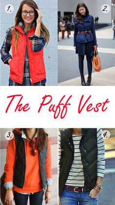 Four Ways to Wear the Puff Vest   www.wastingtimewisely.com