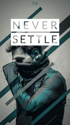 42 Best Never Settle Wallpapers Images In 2019 Never Settle