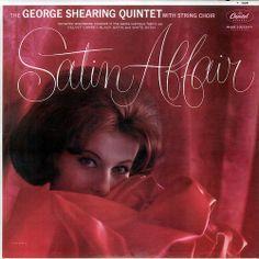 The George Shearing Quintet - Satin Affair (1961)