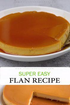 Flan Recipe Condensed Milk, Flan Recipe With Whole Milk, Condensed Milk Caramels, Easy Cuban Flan Recipe, Portuguese Flan Recipe, Easy Flan Recipe, Homemade Flan Recipe, Baked Flan Recipe, Egg Pudding Recipe