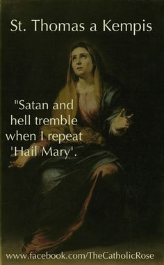 Have confidence. Return. Invoke Our Lady and you'll be faithful ...
