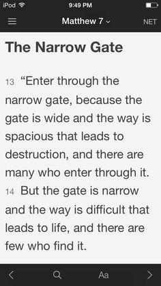 Mathew 7:13 my favorite verse