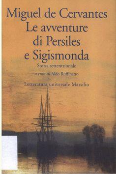 Miguel de Cervantes: Le avventure di Persiles e Sigismonda