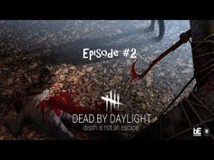 """Dead By Daylight Episode #2 - """"Puppy has returned to the nightmare!"""" - YouTube"""