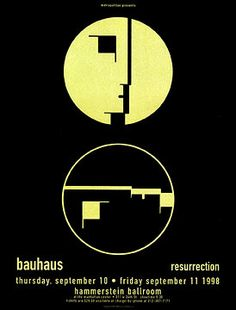 check sperry and ron donovan Firehouse Bauhaus Poster Love And Rockets, Bauhaus Design, Bauhaus Art, Laszlo Moholy Nagy, The Proclamation, Identity, Music Flyer, Shows In Nyc, Siouxsie & The Banshees