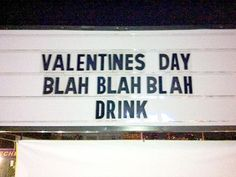 Well... that's one way to look at Valentine's Day.