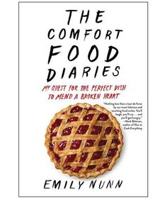 Comfort Food Diaries, by Emily Nunn | Can food really heal a broken heart? Emily Nunn, a professional food writer and former magazine editor, set out to answer just that. After a series of tragedies and setbacks, including the death of her brother and a broken engagement, Nunn traveled the country, visiting friends and cooking with them. Through her travels and the recipes she shares with others, she is finally able to find space to heal.
