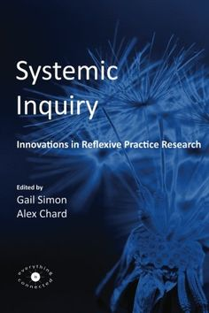 Systemic Inquiry: Innovations in Reflexive Practice Research Innovative Research, Family Therapy, Innovation, Sensitivity, Writings, Cgi, Reading, Mental Health, Books