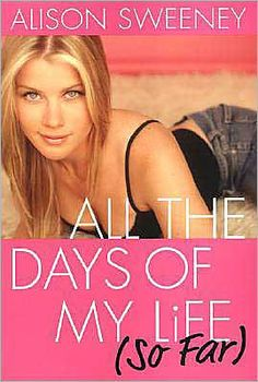 All the Days of My Life (So Far) by Allison Sweeney