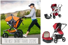 Get the low down on The Best Infant Travel Systems right here.