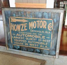 Early Original Howze Motor Company Sign