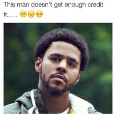 Glad he lets everyone know .. Kno one likes the truthhh.. J cole real as fuckkk