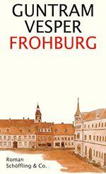 Guntram Vesper: Frohburg